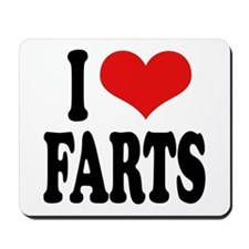 I Love Farts Mousepad