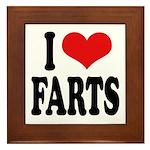 I Love Farts Framed Tile