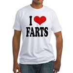 I Love Farts Fitted T-Shirt