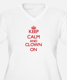 Keep Calm and Clown ON Plus Size T-Shirt