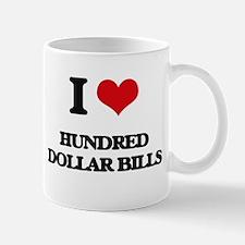 I Love Hundred Dollar Bills Mugs