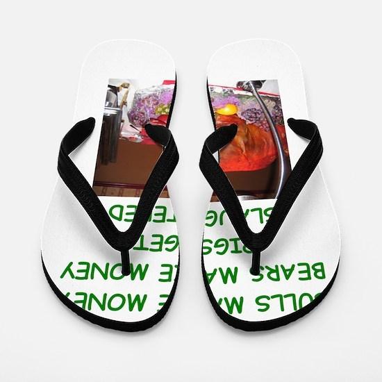 bulls and bears Flip Flops