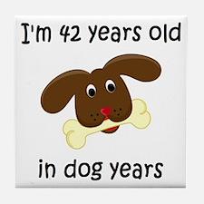 6 dog years 4 - 2 Tile Coaster