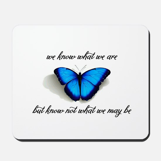 What We May Be Mousepad