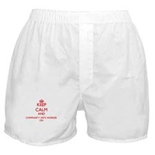 Keep Calm and Community Arts Worker O Boxer Shorts