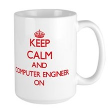 Keep Calm and Computer Engineer ON Mugs