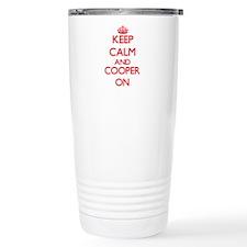Keep Calm and Cooper ON Travel Mug