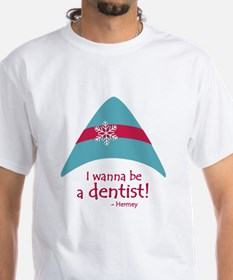 I wanna be a dentist! T-Shirt
