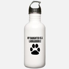 My Daughter Is A Labradoodle Water Bottle