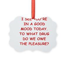 good mood Ornament