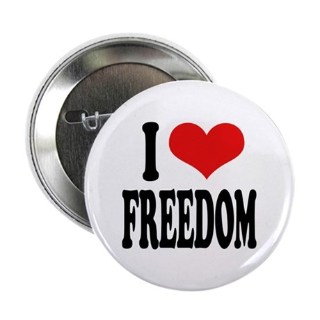 "I Love Freedom 2.25"" Button (10 pack)"