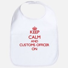Keep Calm and Customs Officer ON Bib