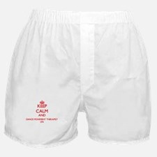 Keep Calm and Dance Movement Therapis Boxer Shorts