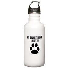 My Daughter Is A Shih Tzu Water Bottle