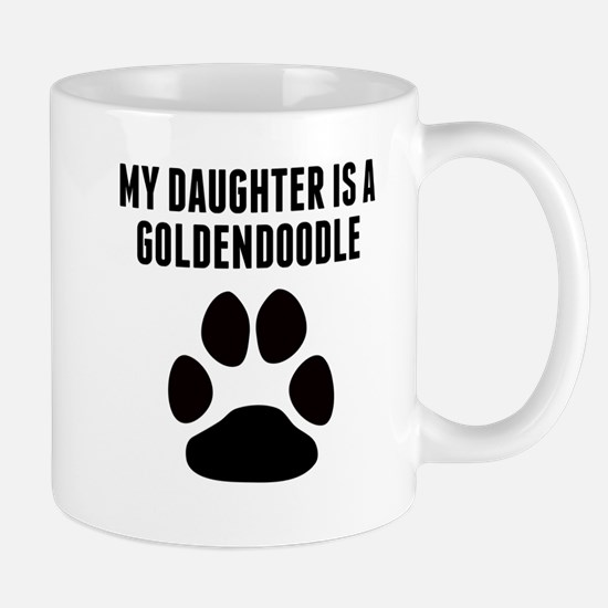 My Daughter Is A Goldendoodle Mugs