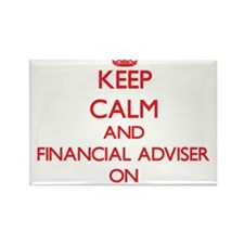 Keep Calm and Financial Adviser ON Magnets
