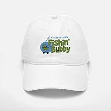 Daddy's New Fishing Buddy Baseball Baseball Cap