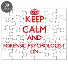 Keep Calm and Forensic Psychologist ON Puzzle