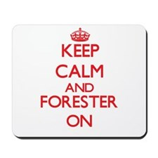 Keep Calm and Forester ON Mousepad