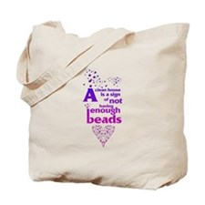 Not having enough beads Tote Bag