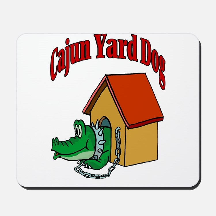 Cajun Yard Dog Mousepad