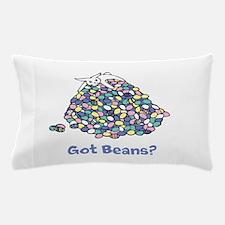 Got Beans? Pillow Case