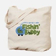 Grandpa's New Fishing Buddy Tote Bag