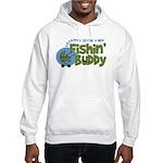 Grandpa's New Fishing Buddy Hooded Sweatshirt
