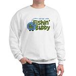 Grandpa's New Fishing Buddy Sweatshirt