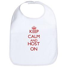 Keep Calm and Host ON Bib