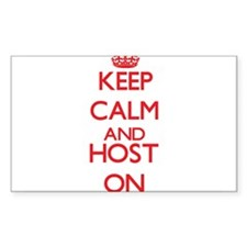 Keep Calm and Host ON Decal