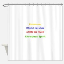 Excuse me Christmas Spirit Shower Curtain