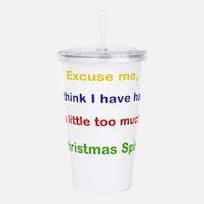 Excuse me Christmas Spirit Acrylic Double-wall Tum