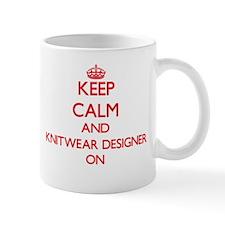 Keep Calm and Knitwear Designer ON Mugs