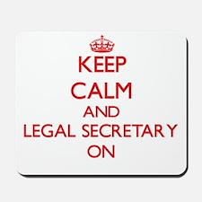Keep Calm and Legal Secretary ON Mousepad