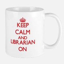 Keep Calm and Librarian ON Mugs