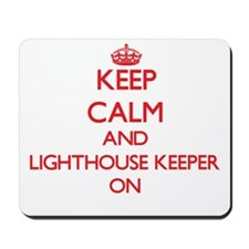Keep Calm and Lighthouse Keeper ON Mousepad