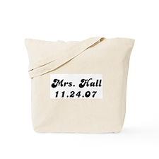 Mrs. Hall  11.24.07 Tote Bag