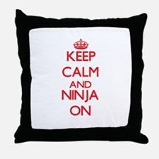 Keep Calm and Ninja ON Throw Pillow