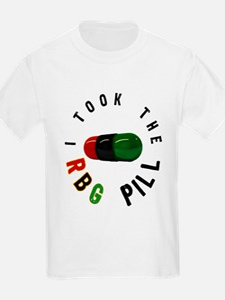 I took the RBG Pill!!! T-Shirt