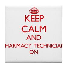Keep Calm and Pharmacy Technician ON Tile Coaster
