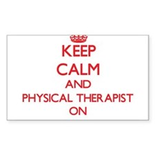 Keep Calm and Physical Therapist ON Decal