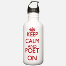 Keep Calm and Poet ON Water Bottle
