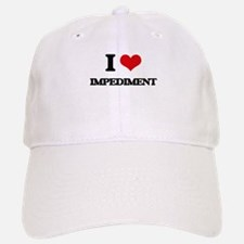 I Love Impediment Baseball Baseball Cap