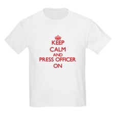 Keep Calm and Press Officer ON T-Shirt