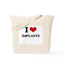 I Love Implants Tote Bag