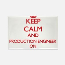 Keep Calm and Production Engineer ON Magnets