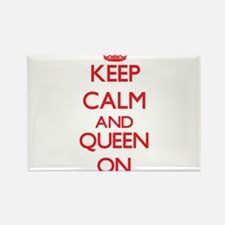 Keep Calm and Queen ON Magnets
