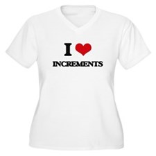 I Love Increments Plus Size T-Shirt