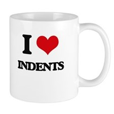 I Love Indents Mugs